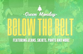 Green Monday: Below the Belt