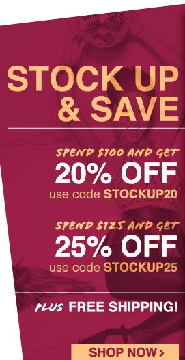 Stock Up & Save! Get up to 25% off plus free shipping