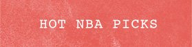 Hot NBA Picks