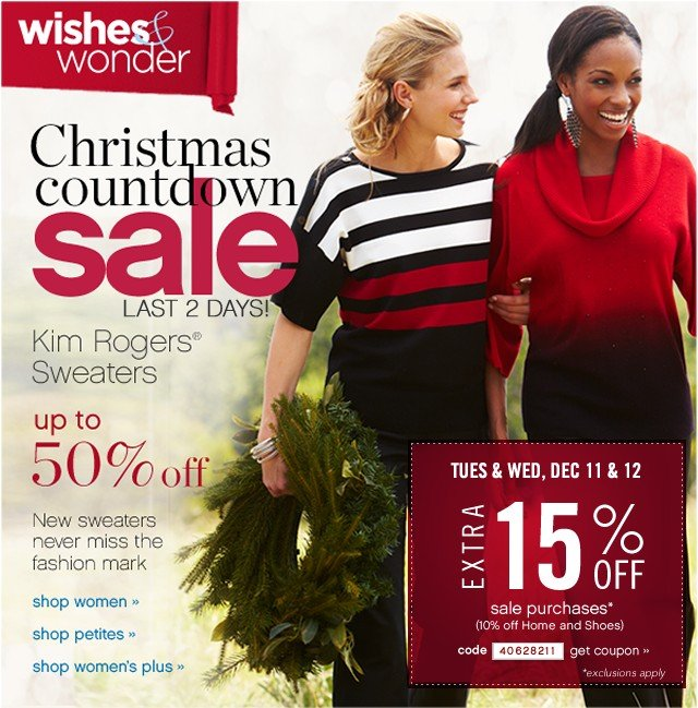 Christmas Countdown Sale. Last 2 days! Kim Rogers Sweaters up to 50% off. Extra 15% off. Get coupon.