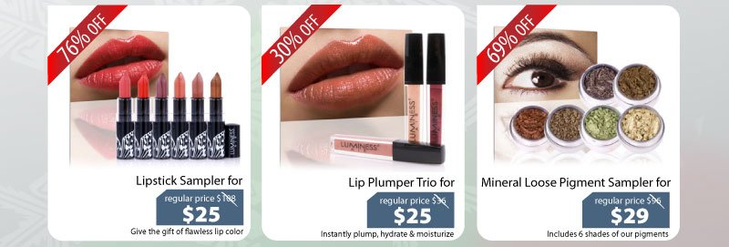 Purchase our Lipstick Sampler for $25, Lip Plumper Trio for $25, or our Mineral Pigment Sampler for $29.