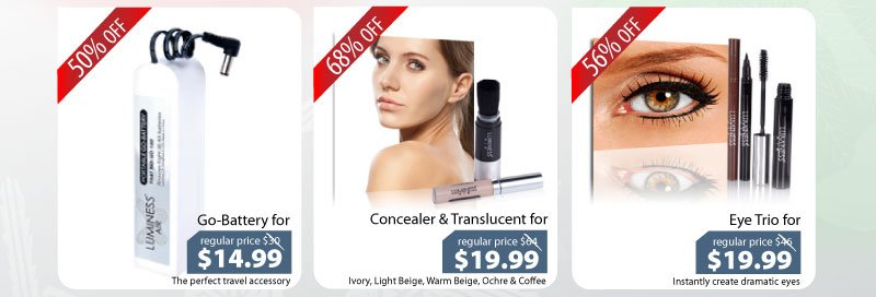 Purchase our Go-Battery for $14.99, Concealer + Powder for $19.99, or our Eye Trio for $19.99.