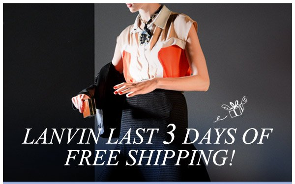 LANVIN... NEXT DAY FREE SHIPPING