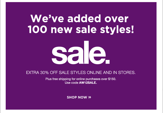 We've added over 100 new sale styles! Sale. shop now