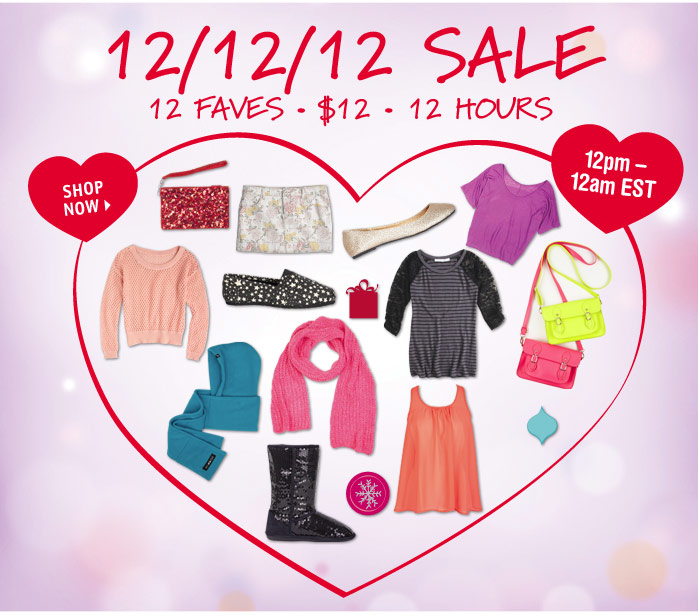 12/12/12 SALE 12 FAVES - $12 -  12 HOURS