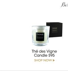 Best Sellers & Exclusives: Thé Des Vigne Candle $95 -- Shop Now