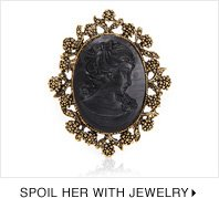 SPOIL HER WITH JEWELRY