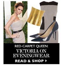 RED-CARPET QUEEN: Victoria on eveningwear READ & SHOP