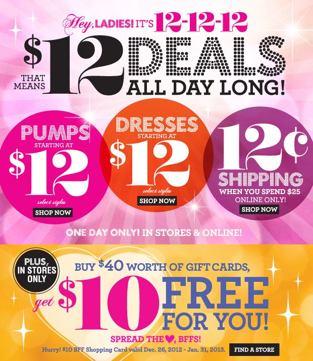 $12 Deals All Day Long! Plus,12¢ Shipping When you Spend $25 Online. SHOP NOW