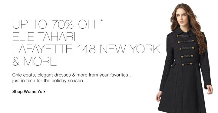 UP TO 70% OFF* ELIE TAHARI, LAFAYETTE 148 NEW YORK & MORE