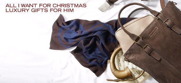 ALL I WANT FOR CHRISTMAS: LUXURY GIFTS FOR HIM, Event Ends December 15, 9:00 AM PT >