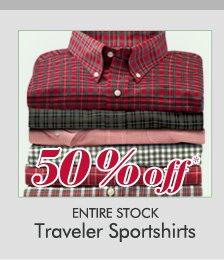 50% OFF* Traveler Sportshirts