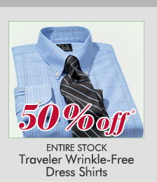 50% OFF* Traveler Dress Shirts