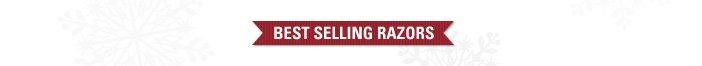 Best Selling Razors: