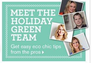 Meet the Holiday Green Team