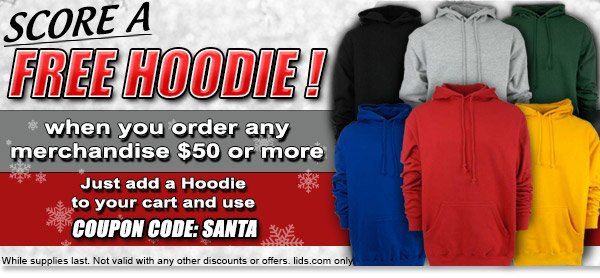 Score a Free Hoodie! When you order any merchandise $50 or more.
