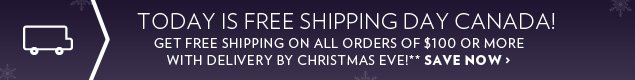 Today is Free Shipping Day Canada!