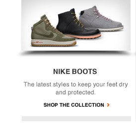 NIKE BOOTS | The latest styles to keep your feet dry and protected. | SHOP THE COLLECTION