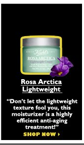 "Rosa Arctica Lightweight  | ""Don't let the lightweight texture fool you, this moisturizer is a highly efficient anti-aging treatment!"" 