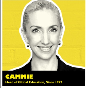 CAMMIE | Head of Global Education, Since 1992