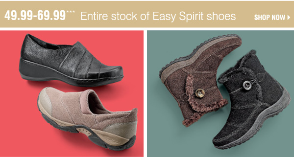 49.99-69.99*** Entire stock of Easy Spirit shoes. Shop Now.