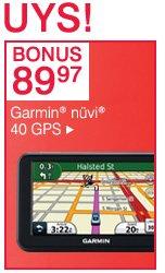 BONUS 89.97 Closeout! Garmin(R)nuvi(R) 40 GPS