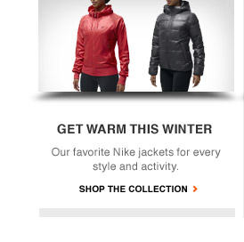 GET WARM THIS WINTER | Our favotire Nike jackets for every style and activity. | SHOP THE COLLECTION