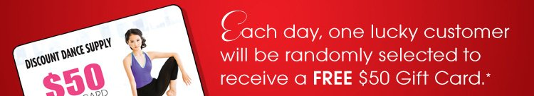 Each day, one luck customer will be randomly selected to receive a FREE $50 Gift Card
