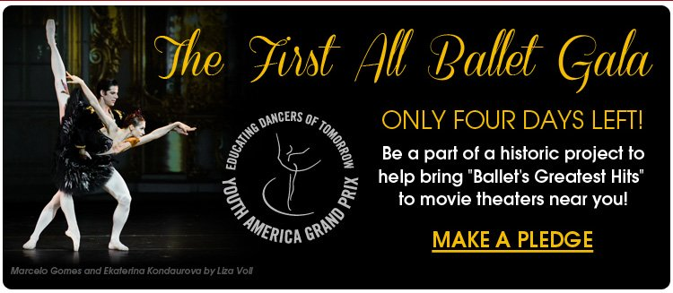 The First All Ballet Gala - Make a Pledge today!