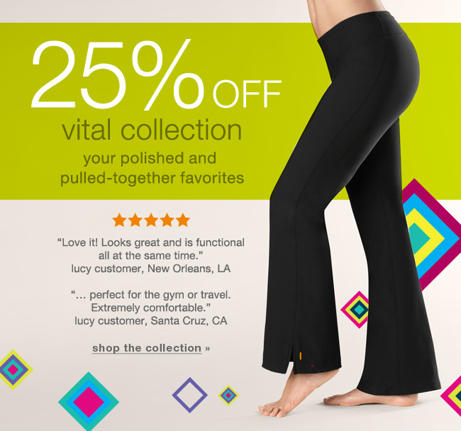 25% off Vital collection. Shop the collection.