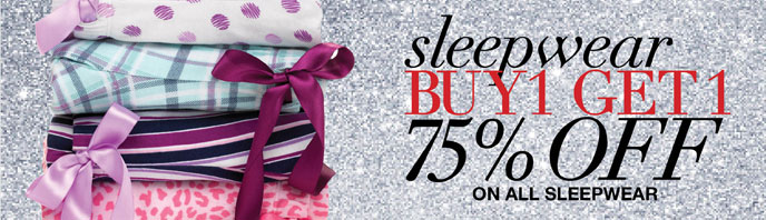 Sleepwear Buy 1, Get 1 75% Off