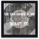 We Can Dance Print