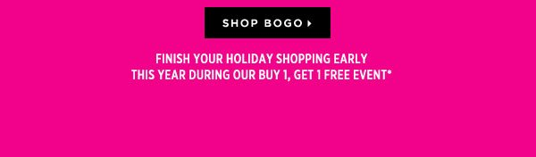 BOGO Event: The Perfect Excuse to Treat Yourself - Shop BOGO