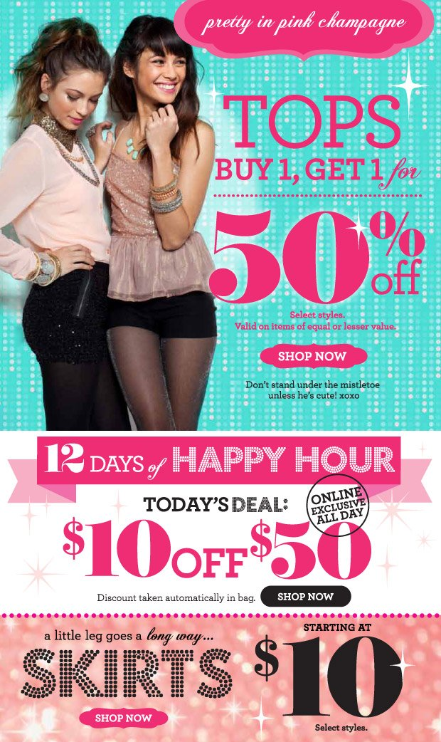 Tops Buy 1, Get 1 for 50% Off SHOP NOW