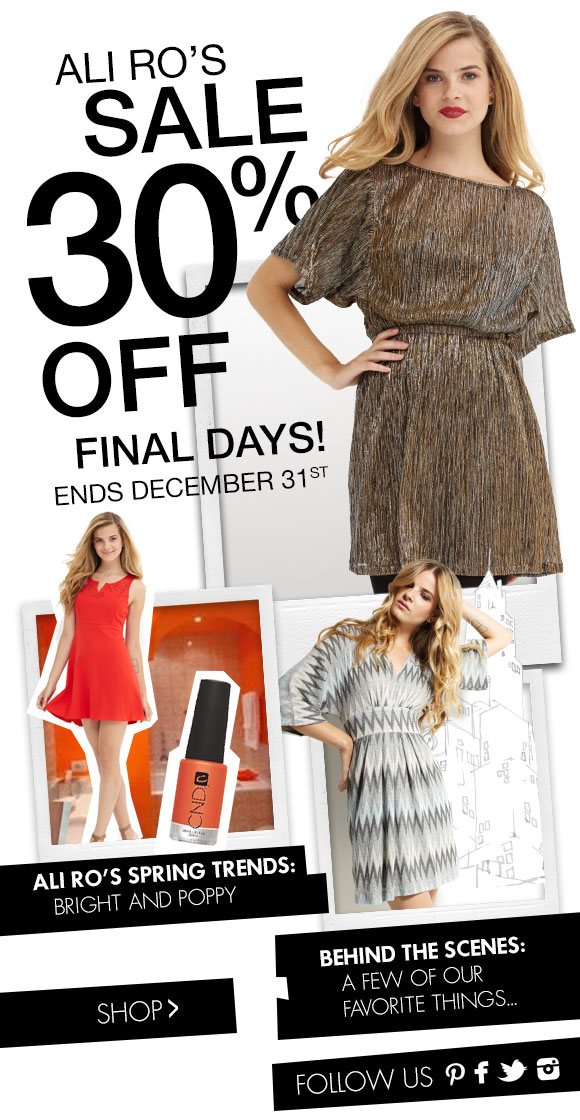 Ali Ro's Final Sale Ends December 31st