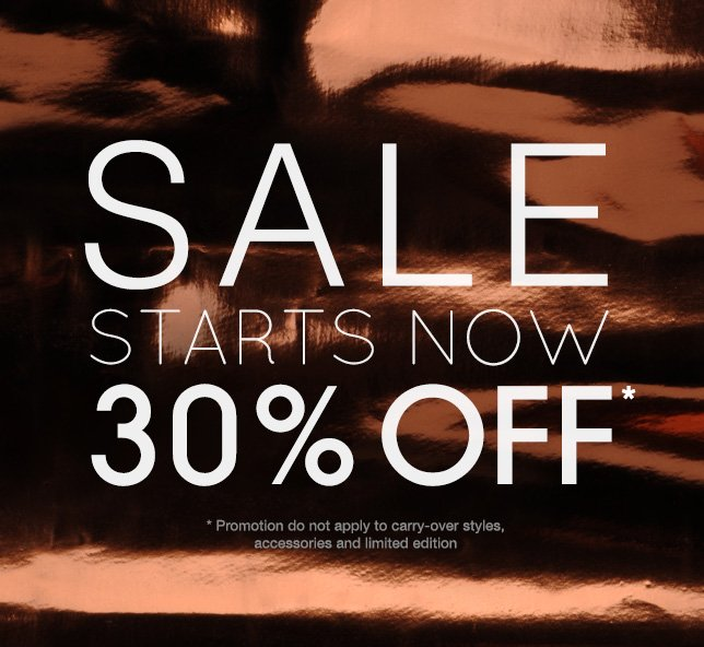 SALE STARTS NOW | 30% OFF