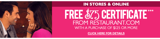 FREE $75 Restaurant.com Gift Certificate with $125 purchase - In Stores & Online