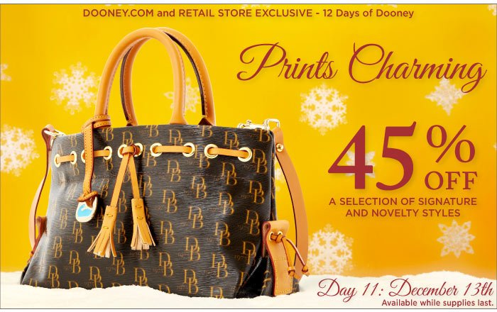 12 Days of Dooney - Day 11, Dec. 13th. Prints Charming - 45% off select signature and novelty styles
