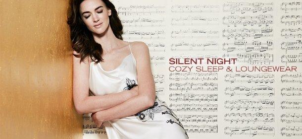 SILENT NIGHT: COZY SLEEP & LOUNGEWEAR, Event Ends December 17, 9:00 AM PT >