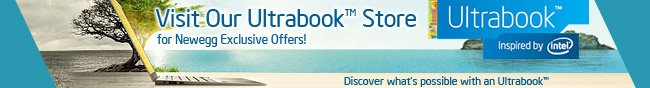 Visit Our Ultrabook Store for Newegg Exclusive Offers!
