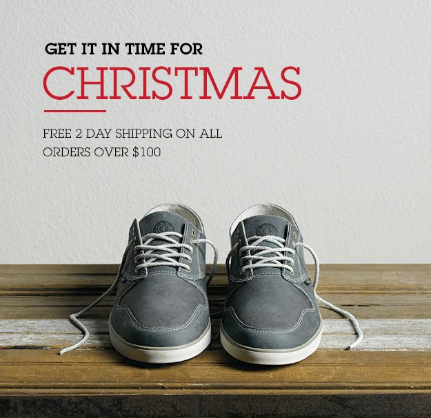 Get it in Time for Christmas - Free 2 Day Shipping on All Orders Over $100