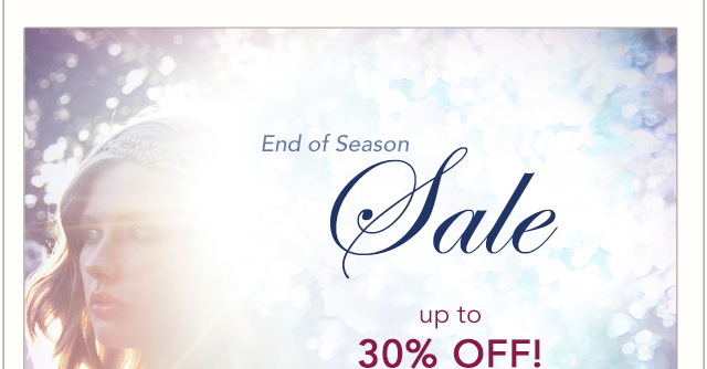 End of Season Sale! Up to 30% Off