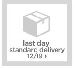 last day standard delivery 12/19›