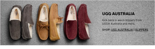 UGG AUSTRALIA - Kick back in warm slippers from UGG® Australia and more.
