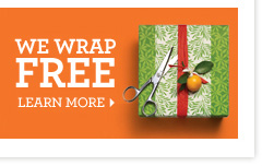 We wrap for FREE. Learn more