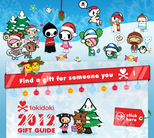 tokidoki 2012 Gift Guide, Find the perfect gift for someone you love!