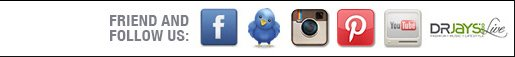 Friend and Follow Us: Facebook, Twitter, YouTube and DrJays live