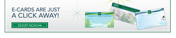 E-Cards are just a click away. Let someone you know choose what they want to get. Just send them an e-card for the holidays and let them do the rest. This is great for personal sending one or many people a gift, quickly and easily.