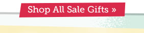 Shop All Sale Gifts