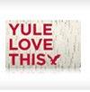 Yule Love This